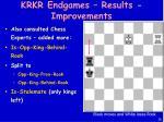krkr endgames results improvements