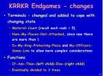 krrkr endgames changes
