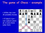 the game of chess example