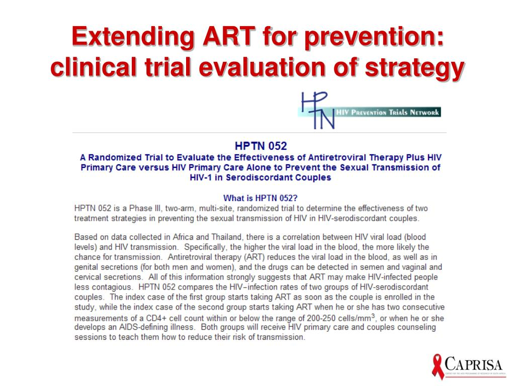 Extending ART for prevention: clinical trial evaluation of strategy