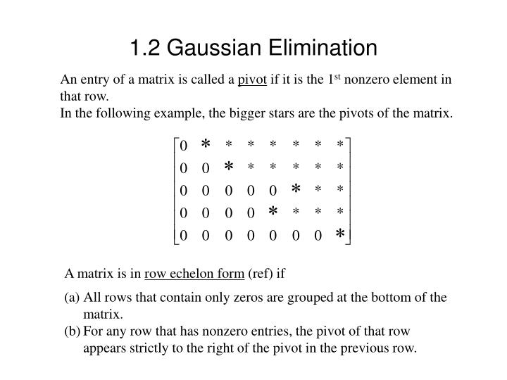 1.2 Gaussian Elimination