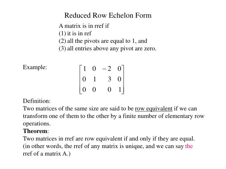 Reduced Row Echelon Form