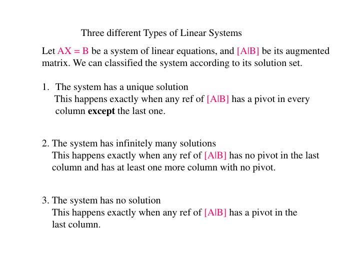 Three different Types of Linear Systems