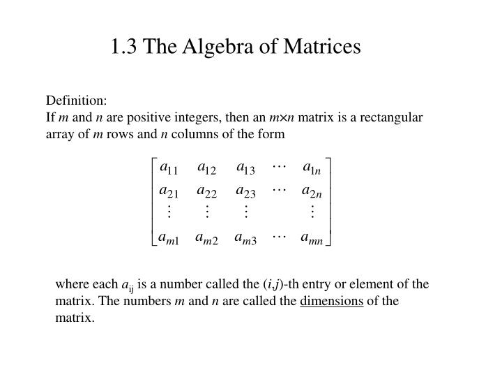 1.3 The Algebra of Matrices
