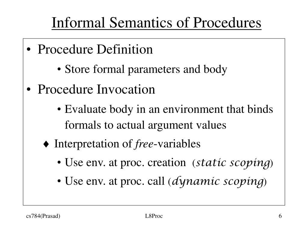 Informal Semantics of Procedures