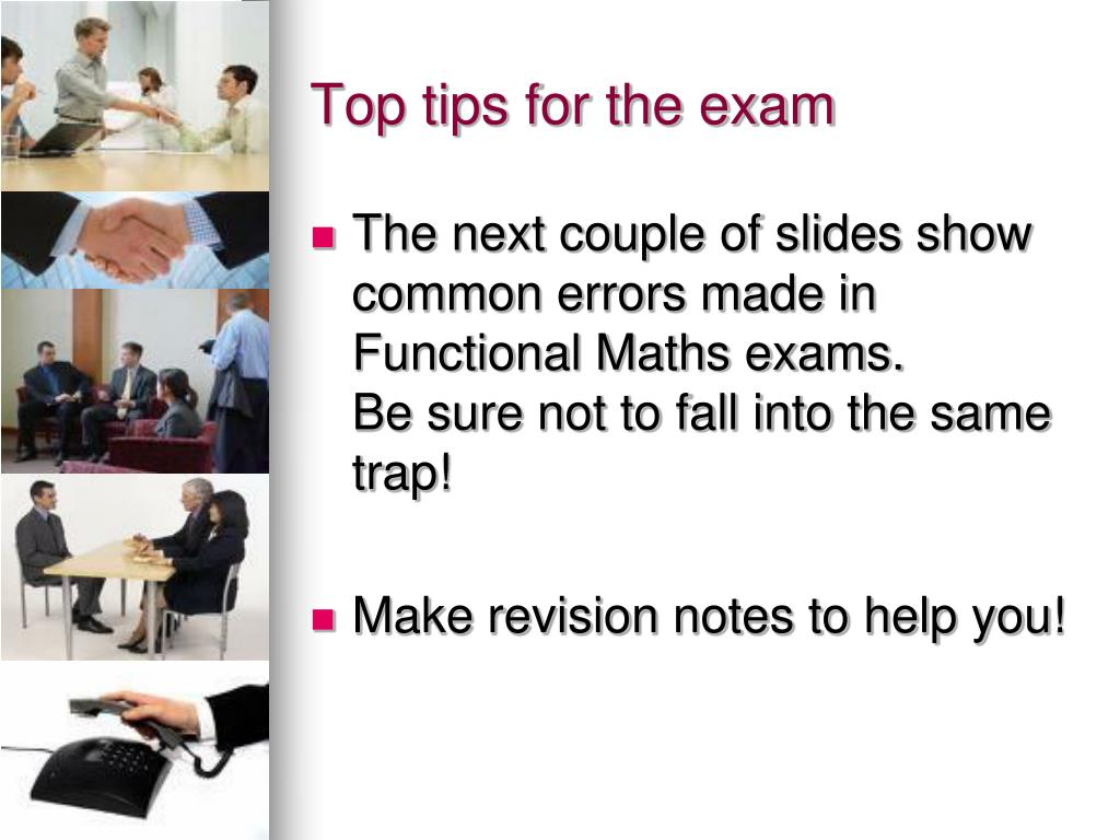 Top tips for the exam