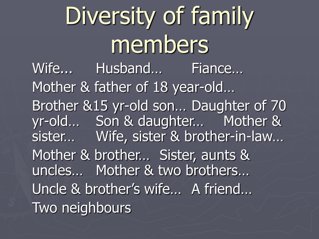 Diversity of family members