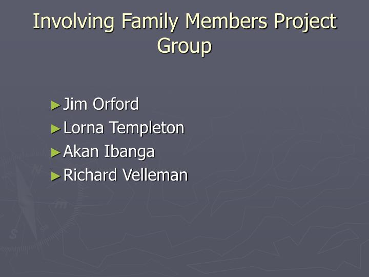 Involving family members project group l.jpg