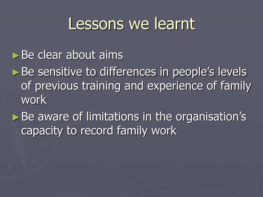 Lessons we learnt