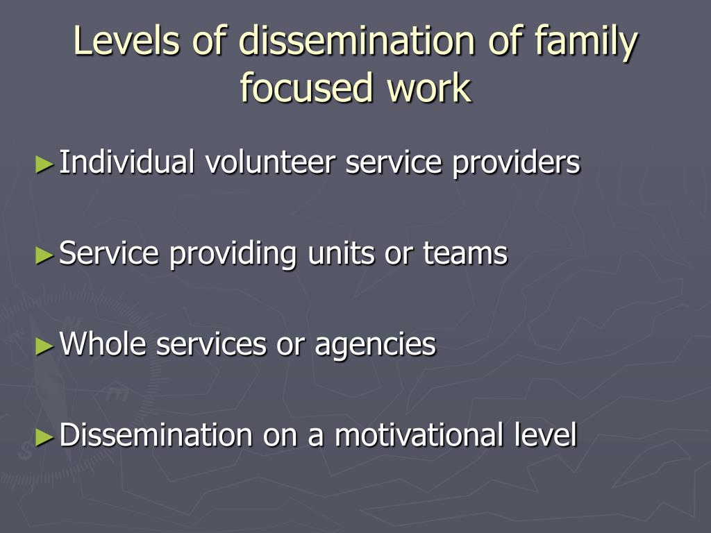 Levels of dissemination of family focused work