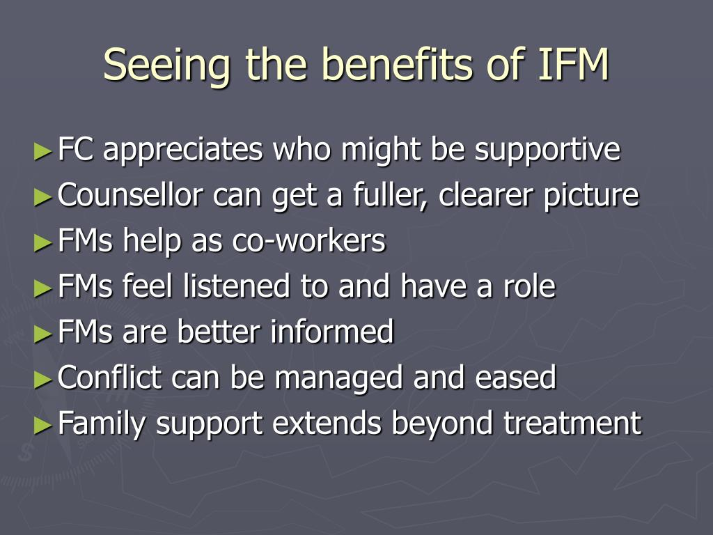 Seeing the benefits of IFM
