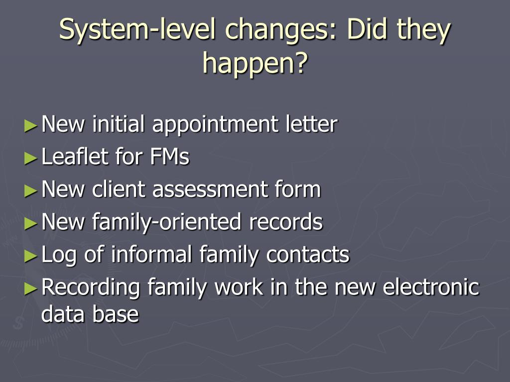 System-level changes: Did they happen?