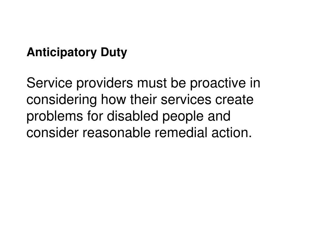 Anticipatory Duty
