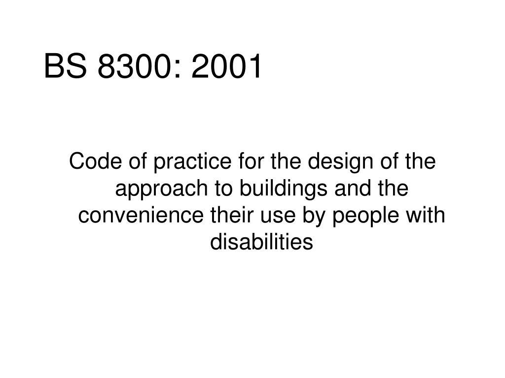 BS 8300: 2001