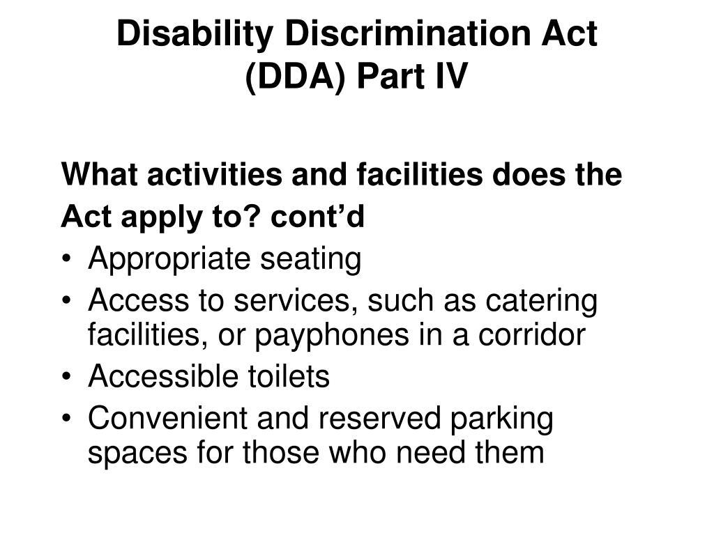 Disability Discrimination Act (DDA) Part IV