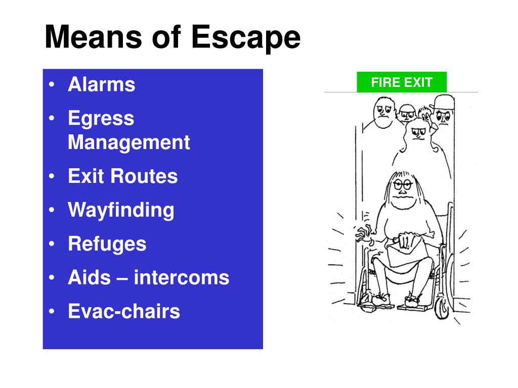 Means of Escape