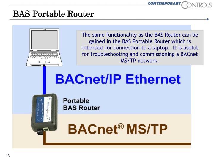 BAS Portable Router