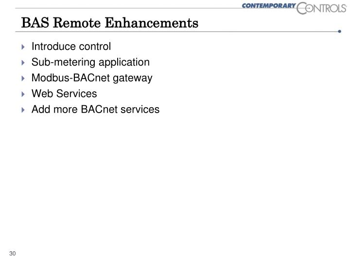 BAS Remote Enhancements