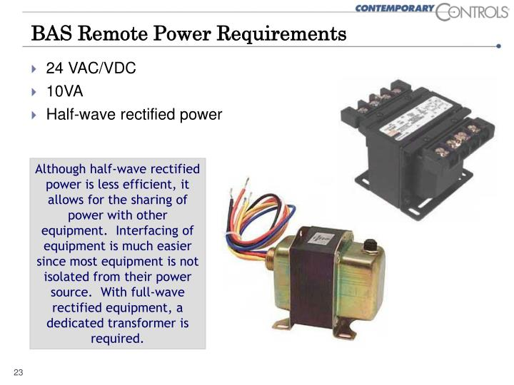 BAS Remote Power Requirements
