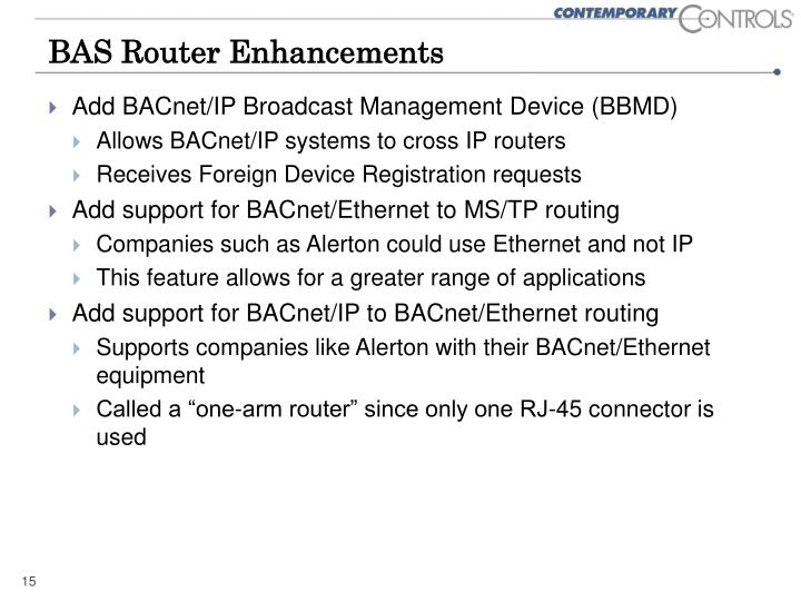 BAS Router Enhancements