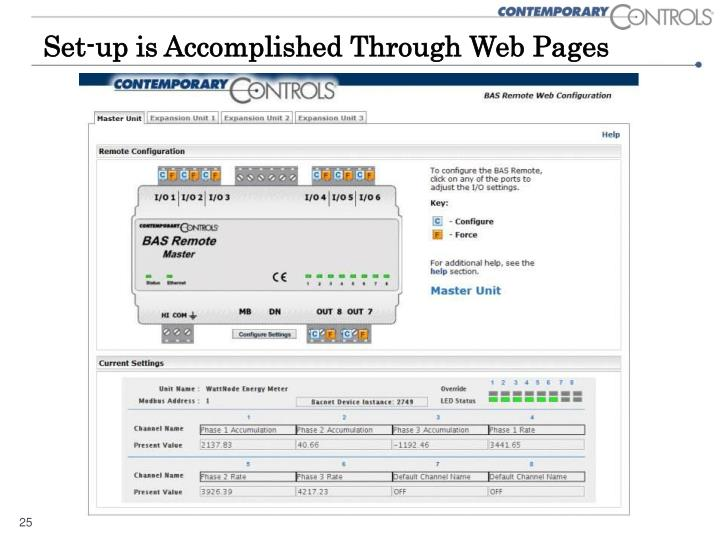 Set-up is Accomplished Through Web Pages