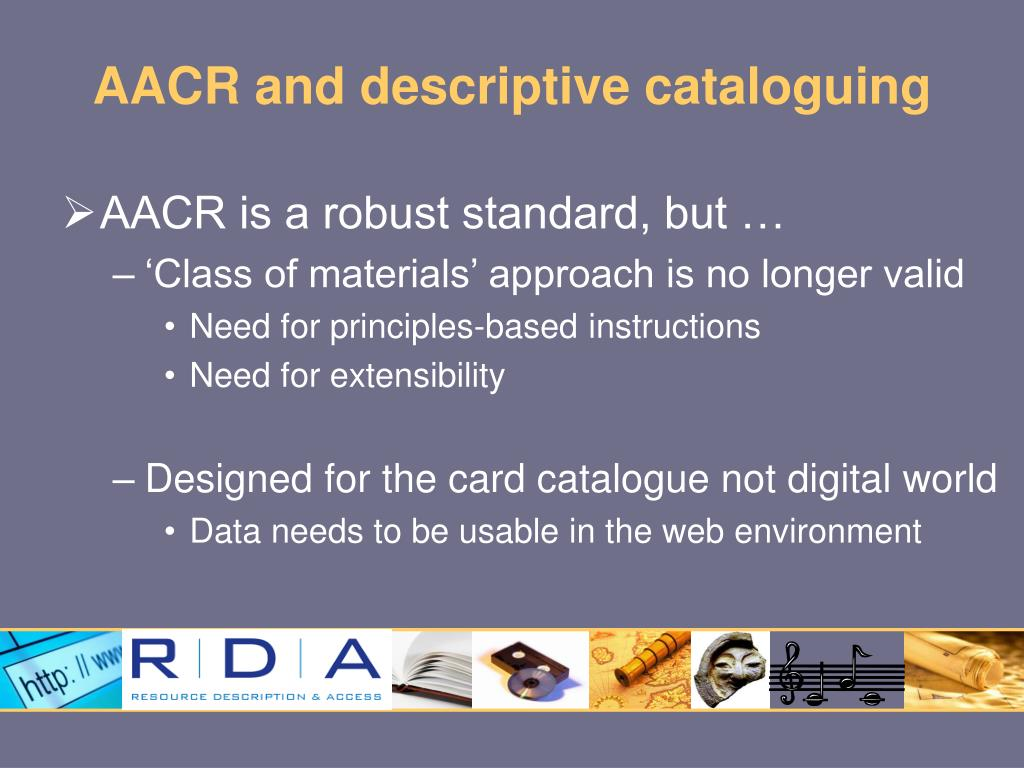 AACR and descriptive cataloguing