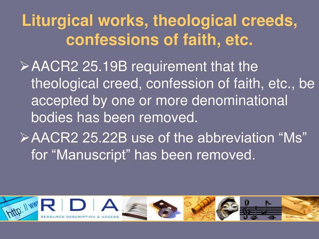 Liturgical works, theological creeds, confessions of faith, etc.