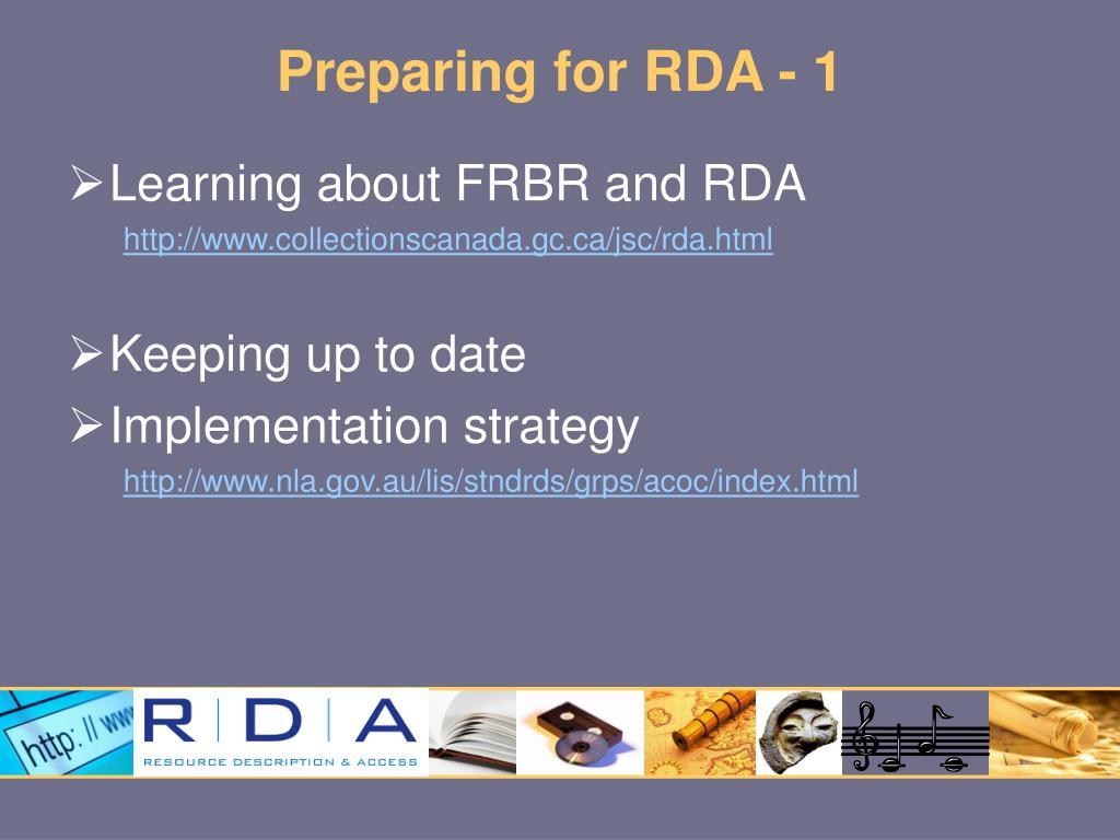 Preparing for RDA - 1