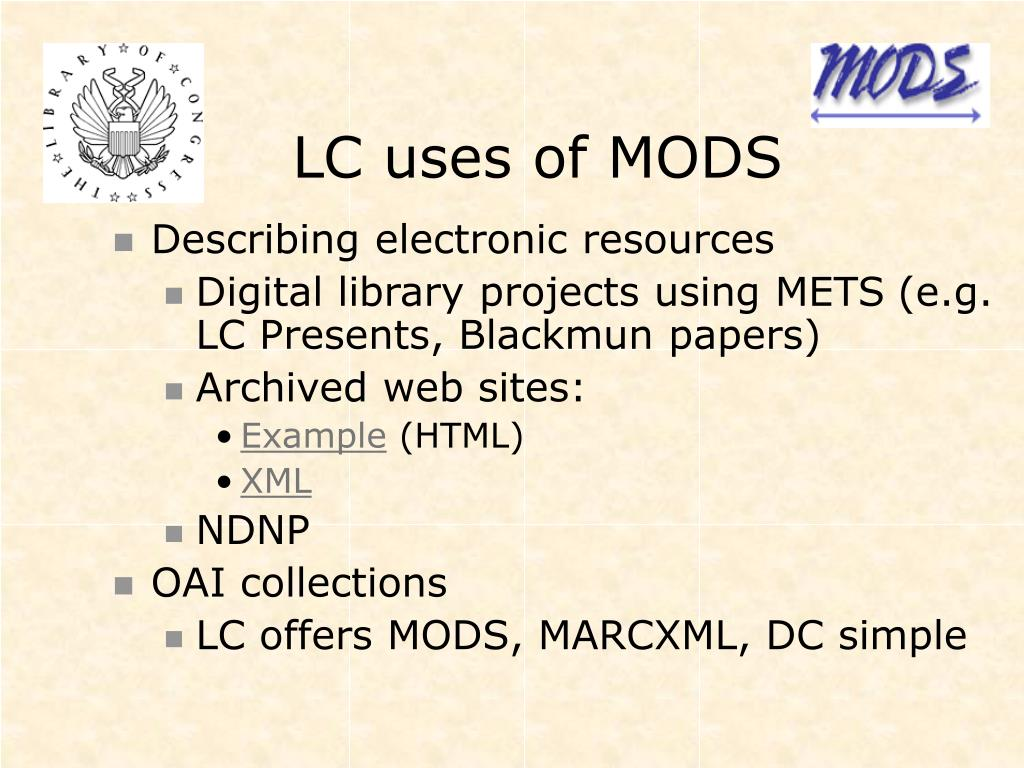 LC uses of MODS