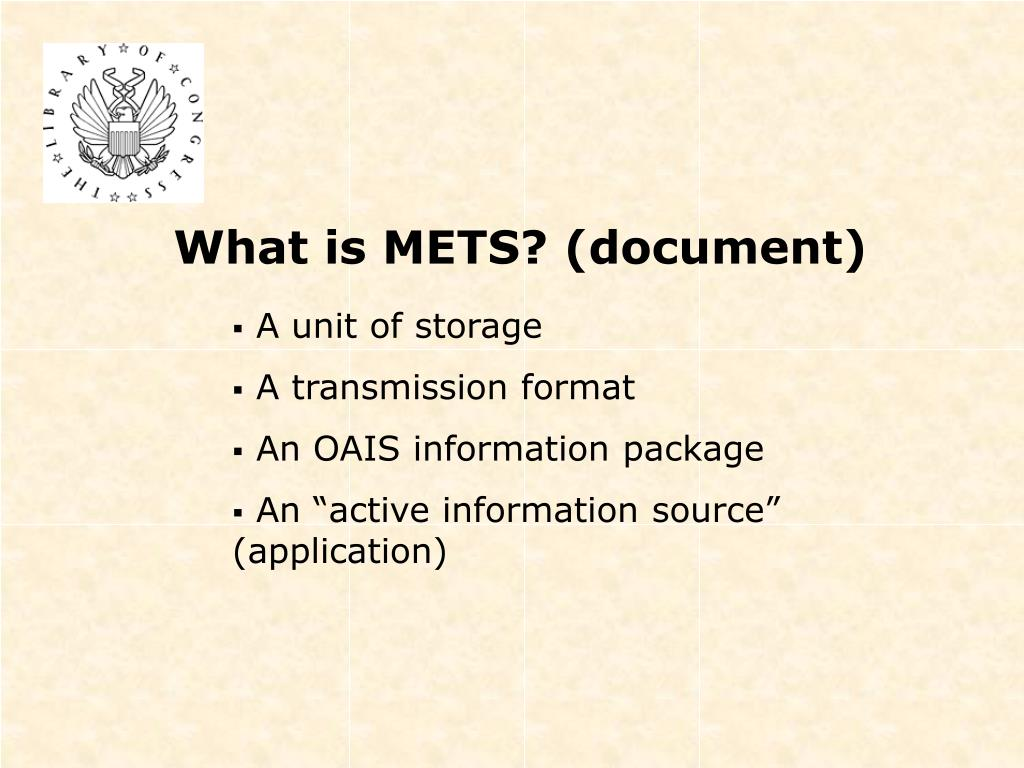 What is METS? (document)