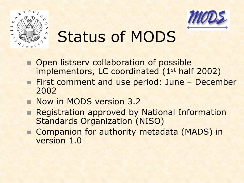 Status of MODS