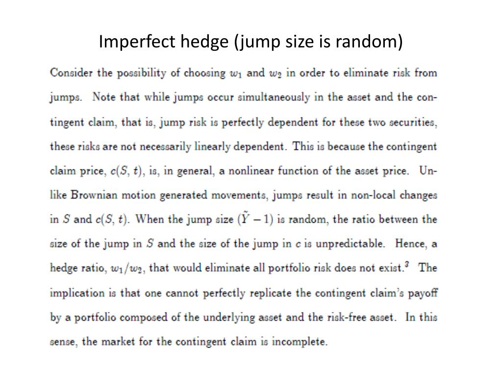 Imperfect hedge (jump size is random)