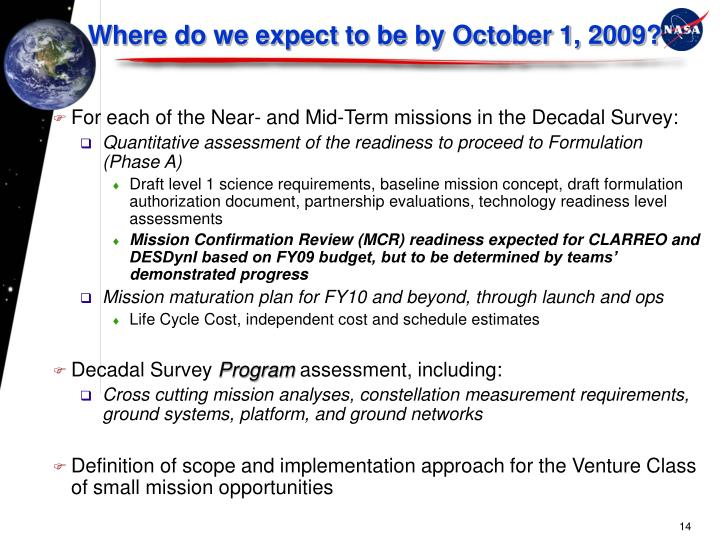 Where do we expect to be by October 1, 2009?