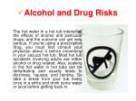 alcohol and drug risks