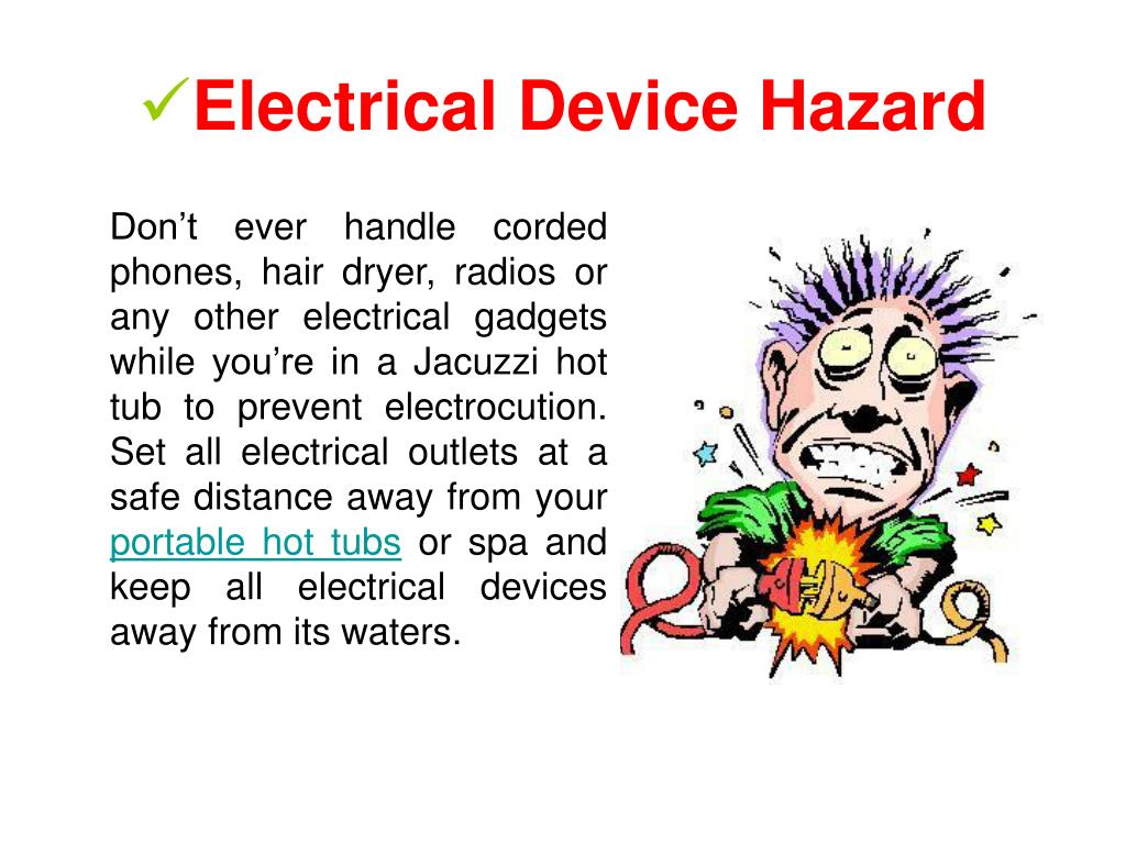 Electrical Device Hazard