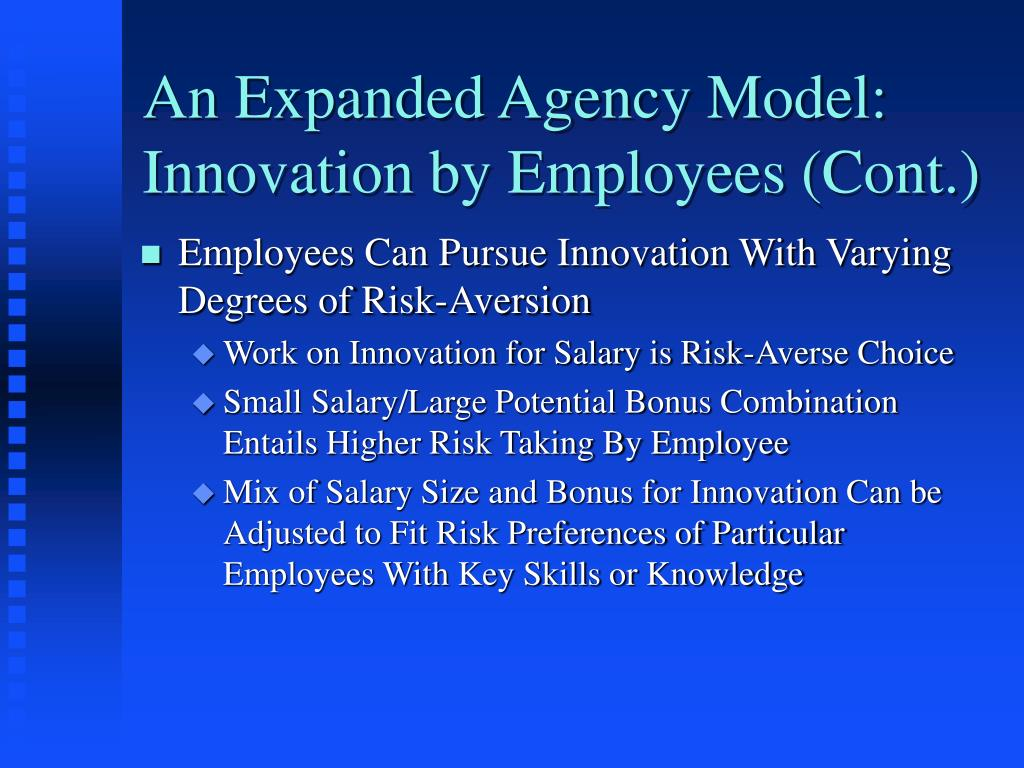 An Expanded Agency Model: Innovation by Employees (Cont.)