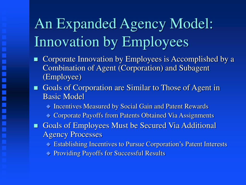 An Expanded Agency Model: Innovation by Employees