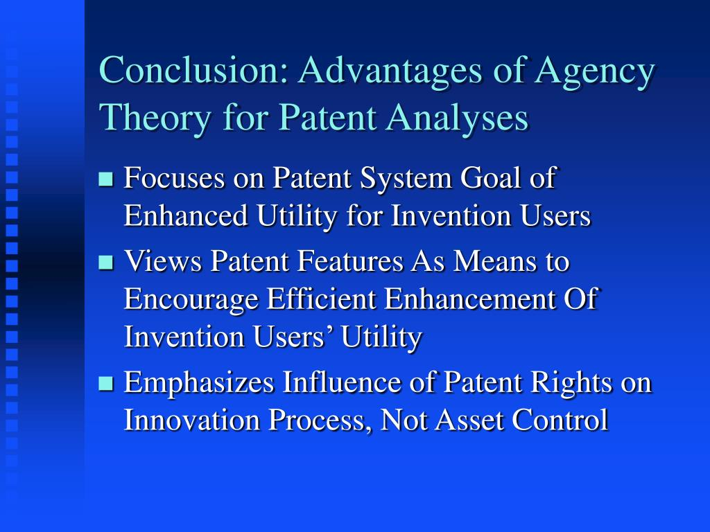 Conclusion: Advantages of Agency Theory for Patent Analyses