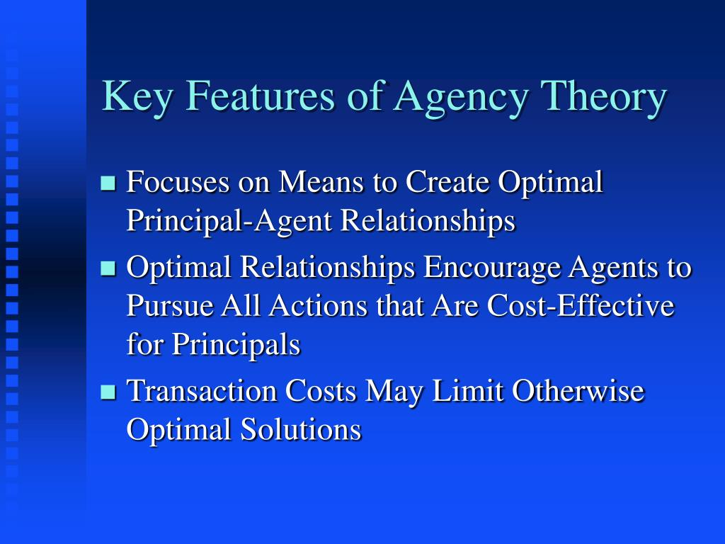 Key Features of Agency Theory
