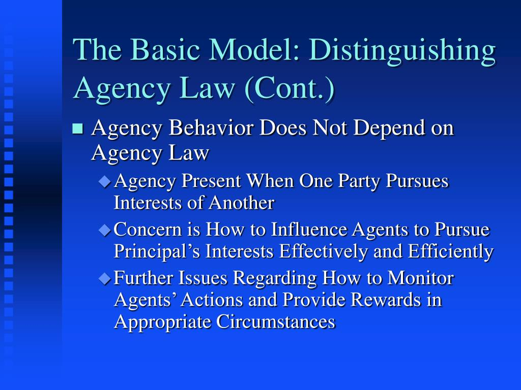 The Basic Model: Distinguishing Agency Law (Cont.)