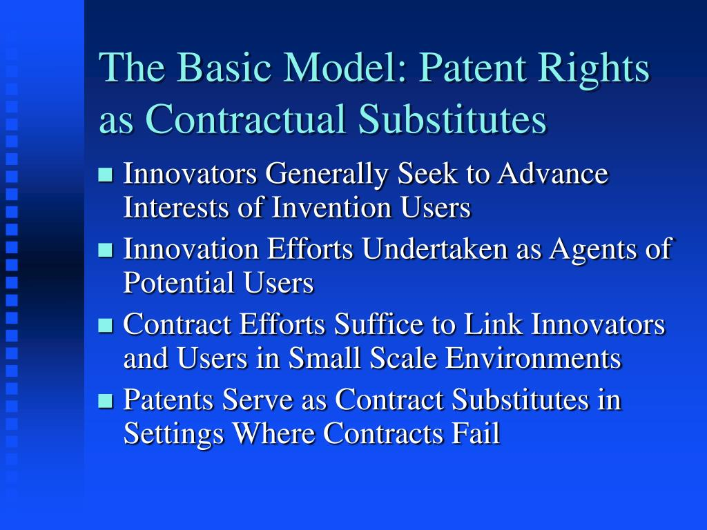 The Basic Model: Patent Rights as Contractual Substitutes