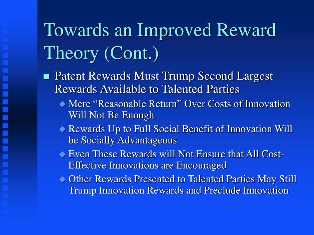 Towards an Improved Reward Theory (Cont.)