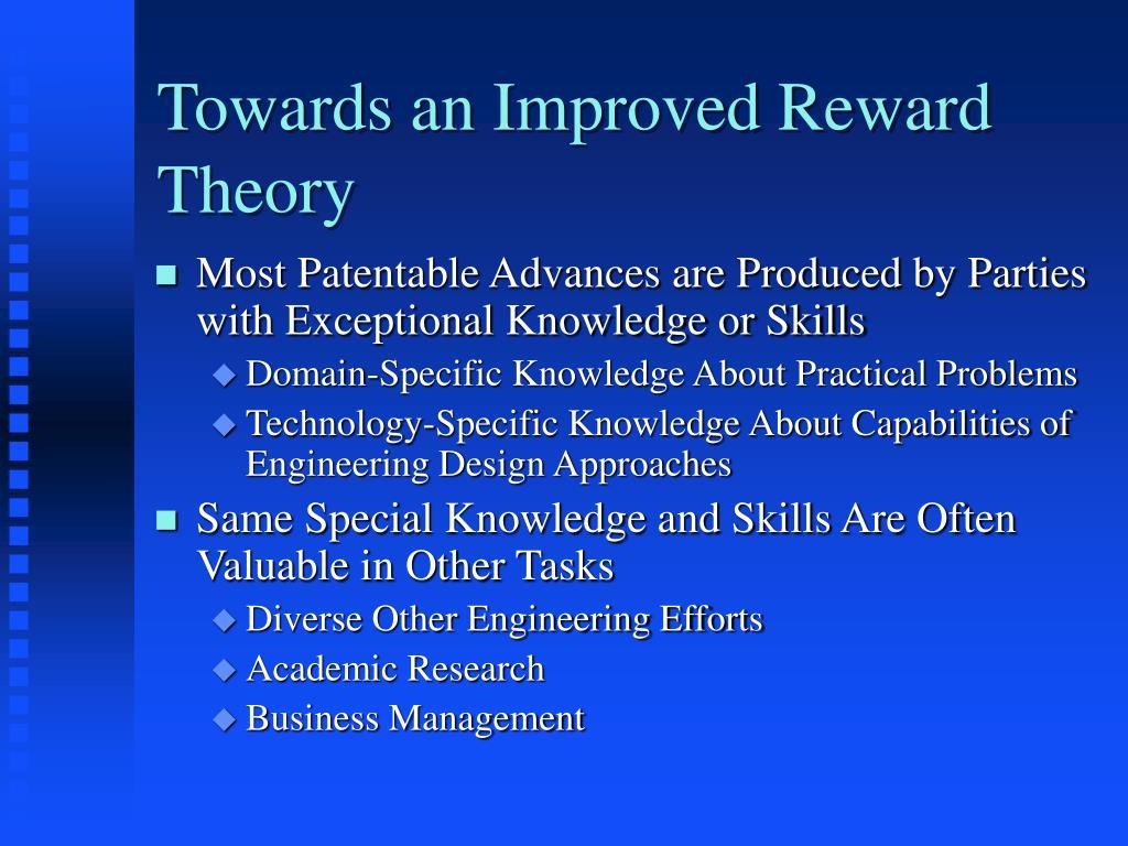Towards an Improved Reward Theory