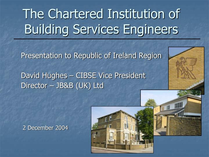 The chartered institution of building services engineers l.jpg