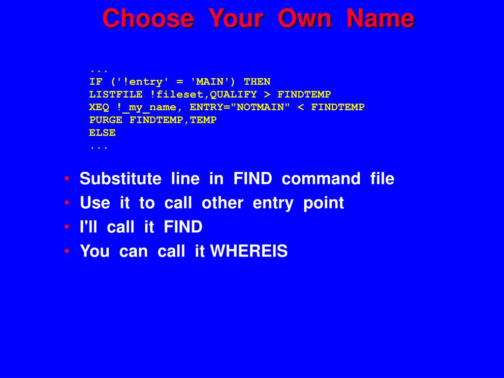 Choose  Your  Own  Name