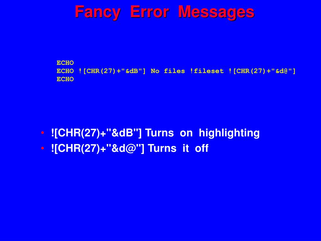 Fancy  Error  Messages