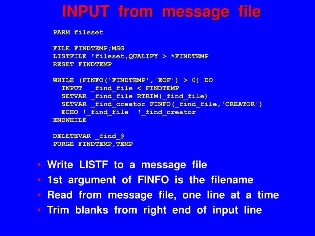 INPUT  from  message  file