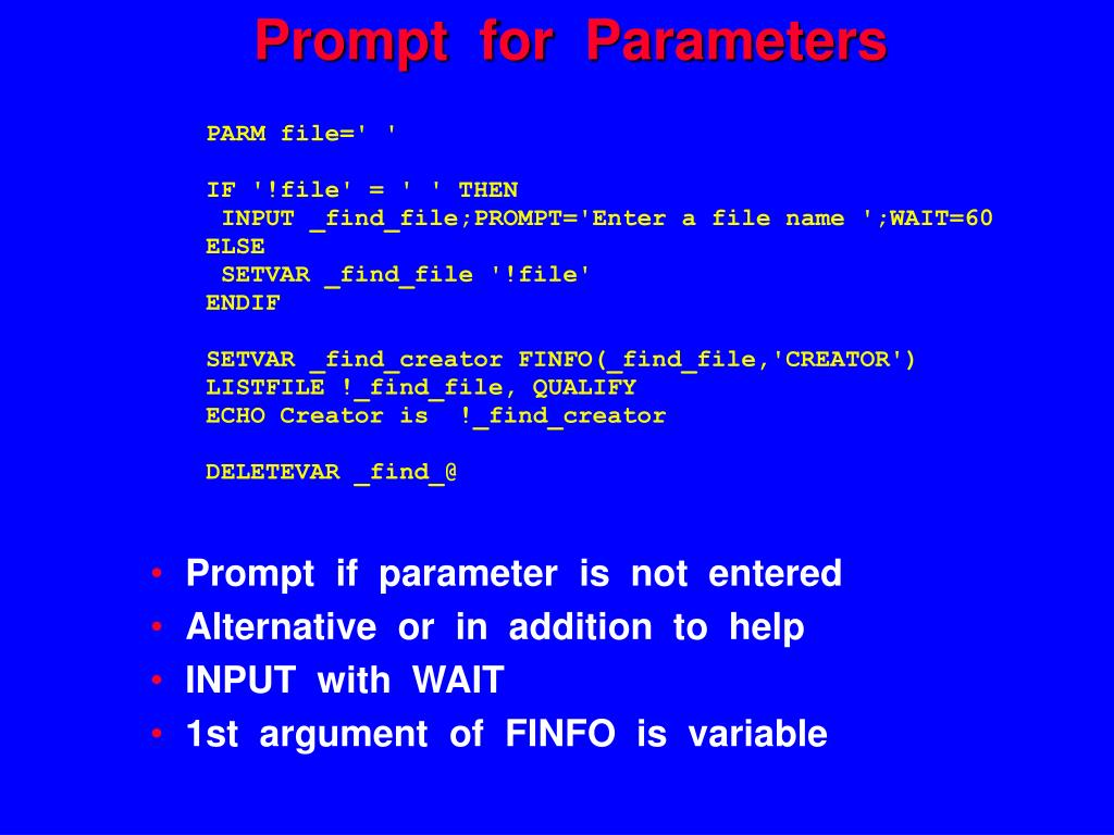 Prompt  for  Parameters