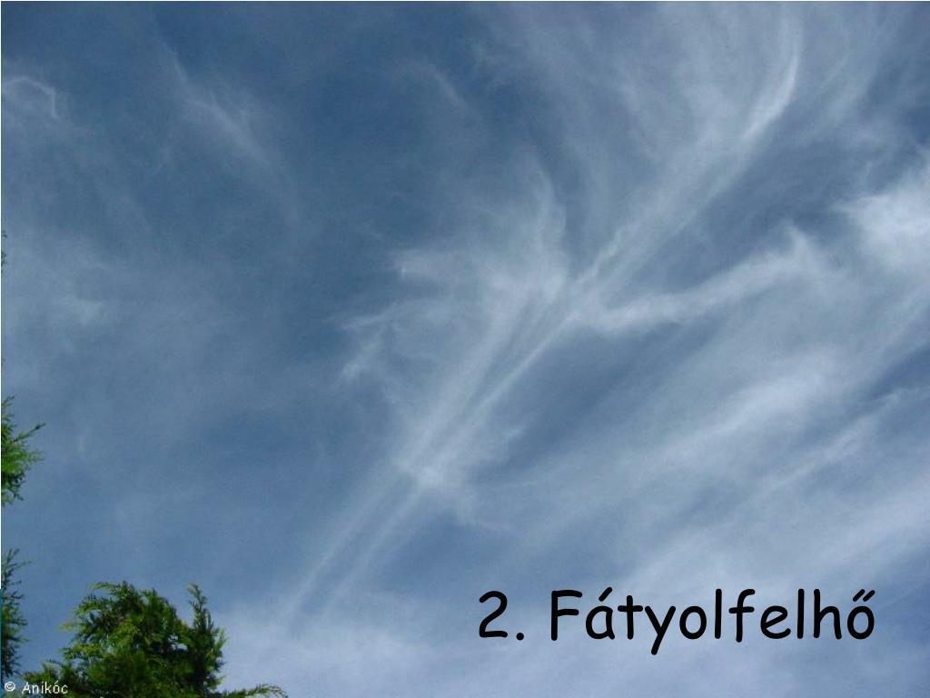 2. Fátyolfelhő