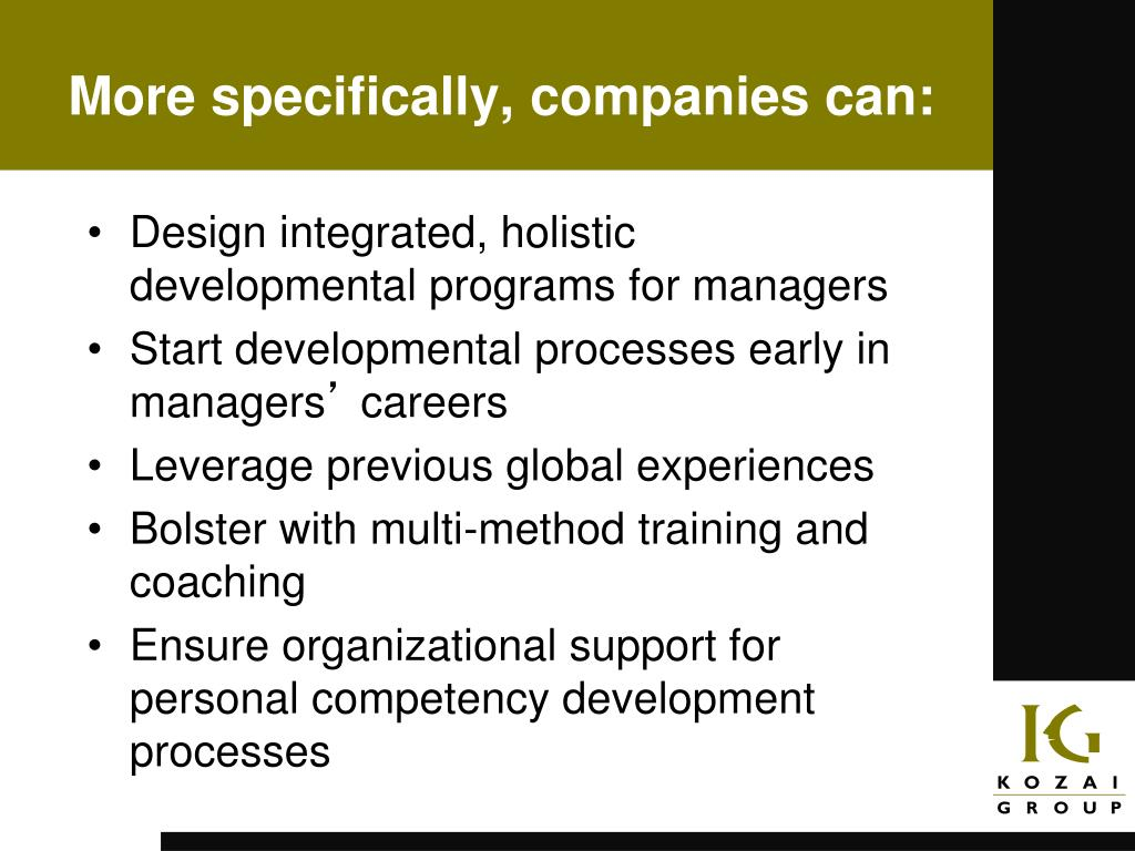 Design integrated, holistic developmental programs for managers